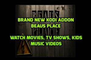 Beaus Place Addon for kodi