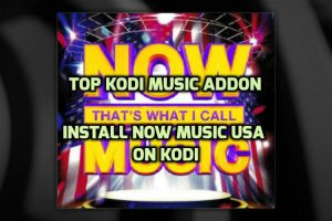 Now Music USA Addon Kodi