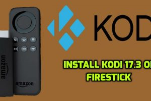 Kodi 173 for Firestick