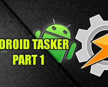 Android Tasker Part 1