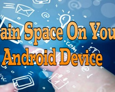 gain space on your android device, how to gain space on android device, get space on android