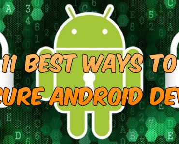 best ways to secure android device, secure android device, antivirus for android device, phone lock