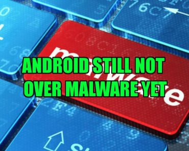 Malware still effecting Android
