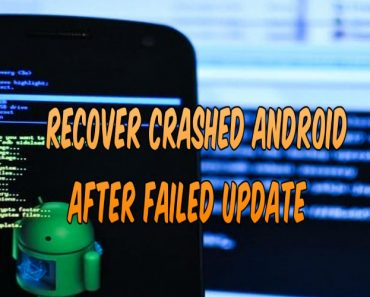 recover crashed android after failed update, apps having issue, apps crashed, android failed to update, system recovery issue, ROM update problem, hanging phone