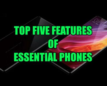top features of essential mobile phone