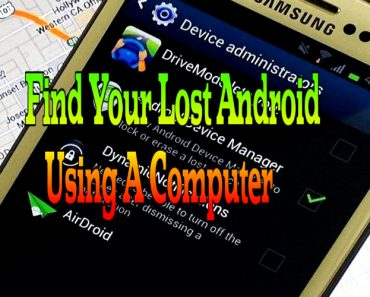 find your lost android using a computer, how to find lost android phone, find lost android