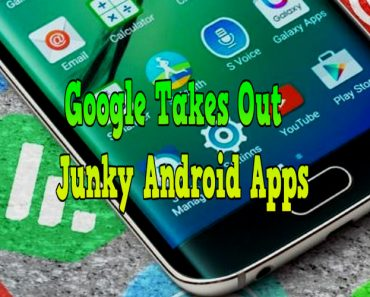 google takes out junky android apps, android junky apps, junky apps on android