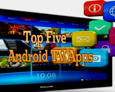 top five android tv apps, android tv apps, best android tv apps
