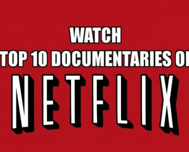 top 10 documentaries to watch on Netflix